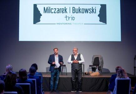Spektakl z cyklu Mentoring Theater z repertuaru Milczarek Bukowski Trio