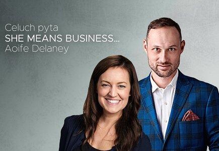 Aoife Delaney gościem cyklu Celuch pyta… She means business…